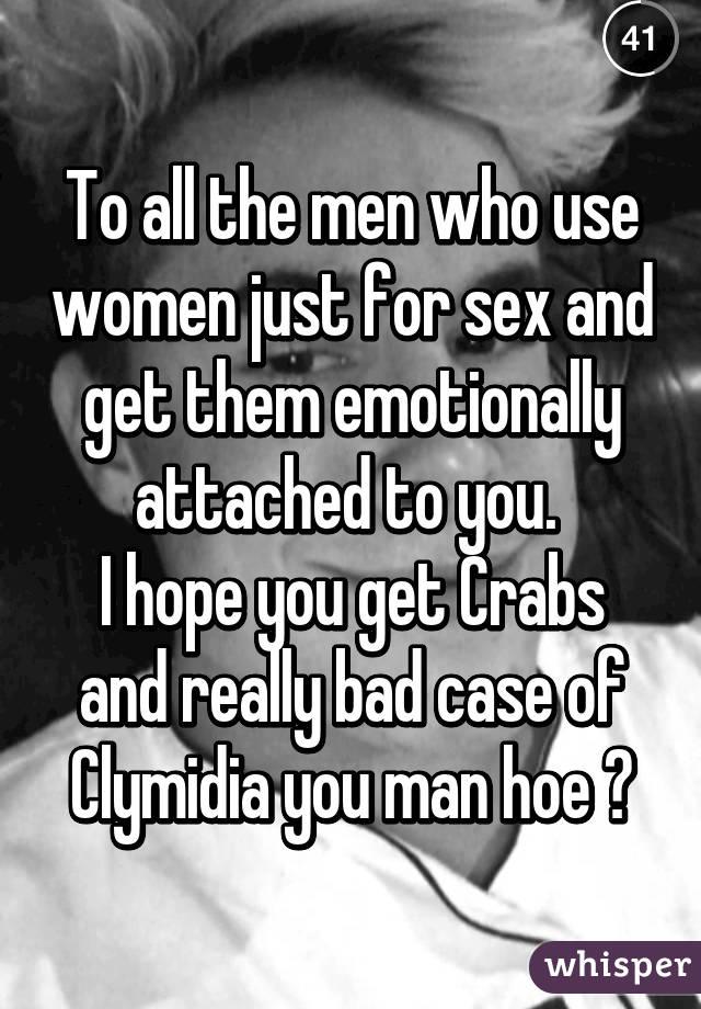 Men use women for sex
