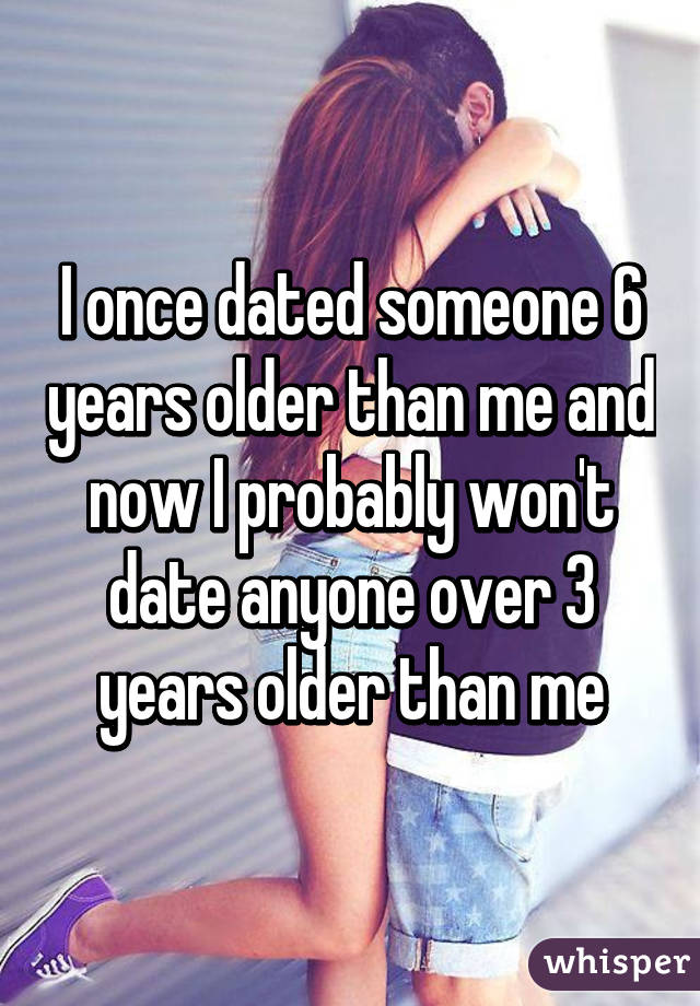 dating a guy 6 years older