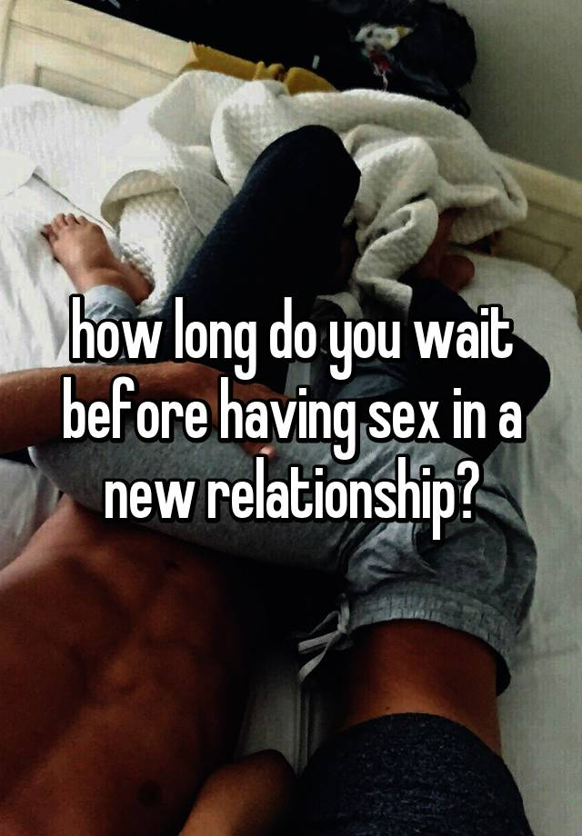 How long to wait to have sex nude photo 86