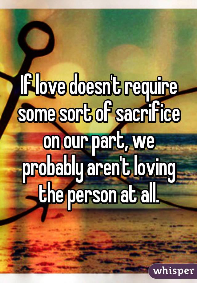 true love is sacrifice quotes