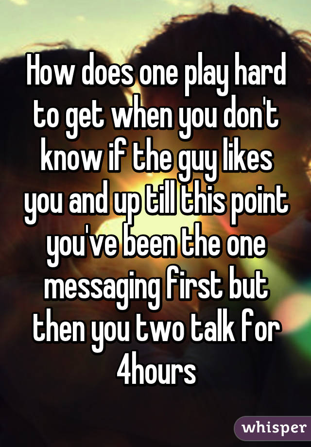 Signs she likes you but is playing hard to get