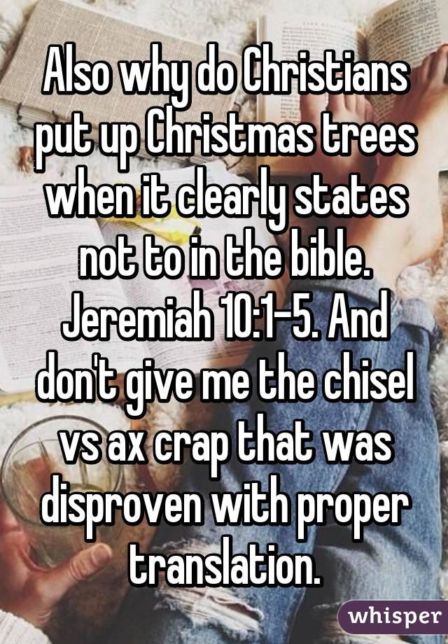Jeremiah 10 Christmas Tree Does The Bible prohibit Christmas Trees29 ...