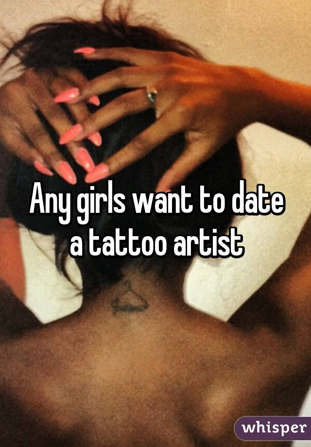 Things to know while dating a tattoo artist