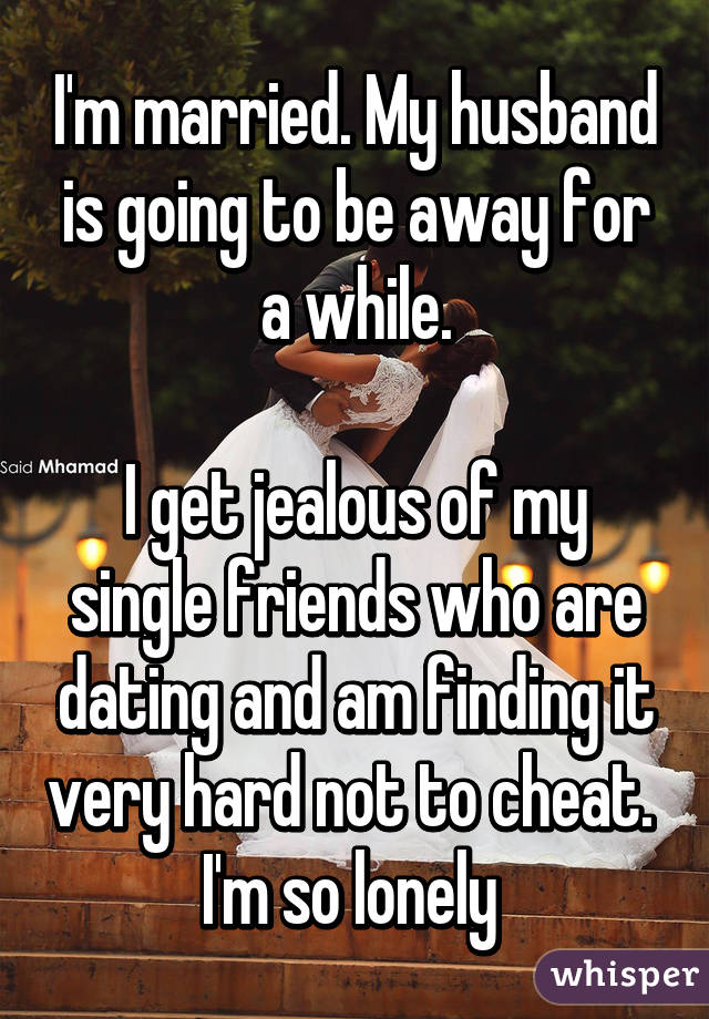 Dating Jealous While Not How To Be