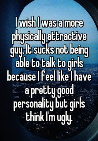 girls think im ugly