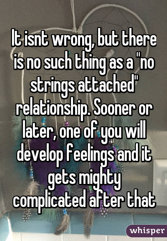 how to get a no strings attached relationship