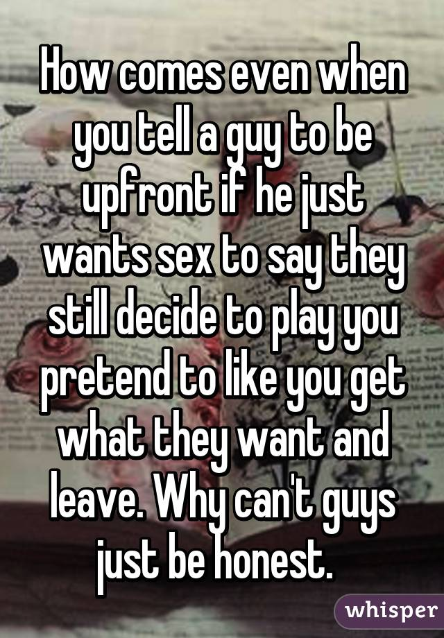 Signs a guy just wants sex