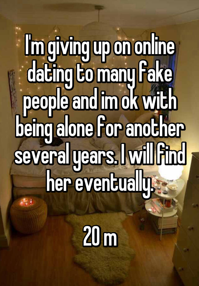 Given up on online dating