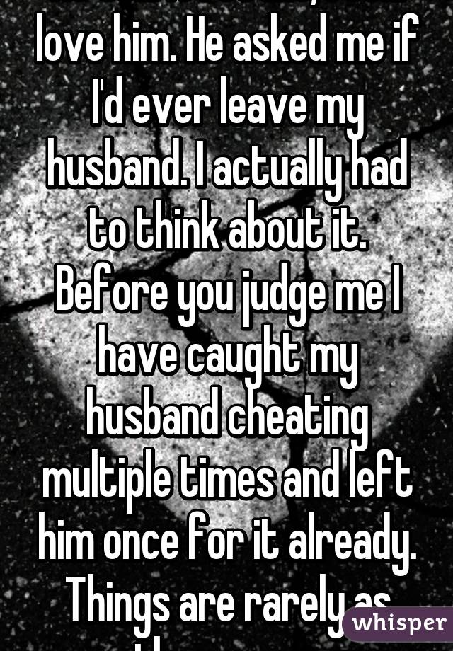 Husband cheated multiple times