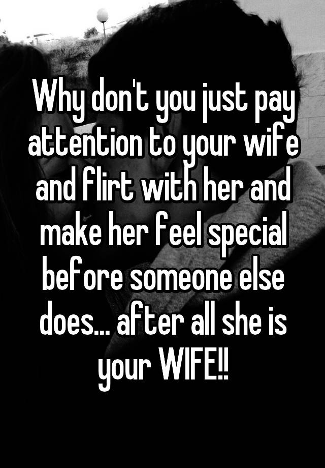 how to flirt with your wife