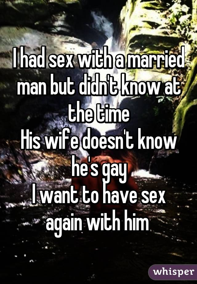 I had sex with a married man