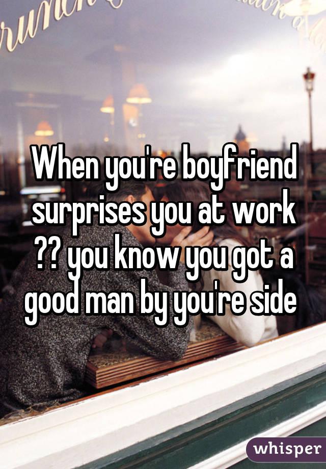 you got a boyfriend