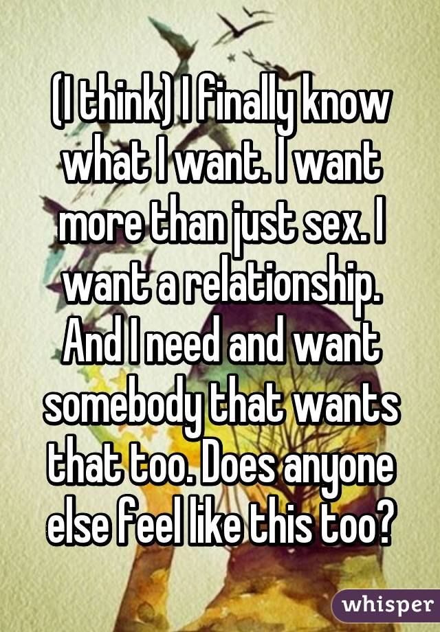 I want more than just sex