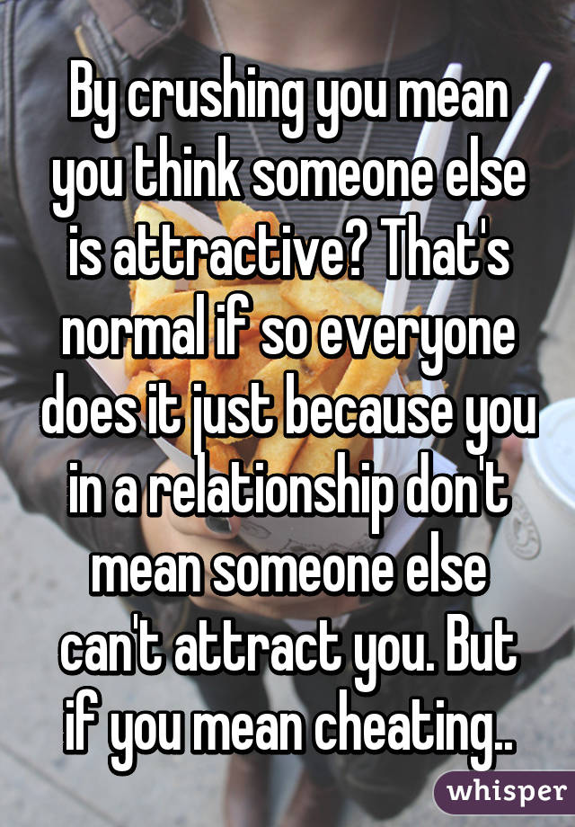 What does it mean to be attracted to someone