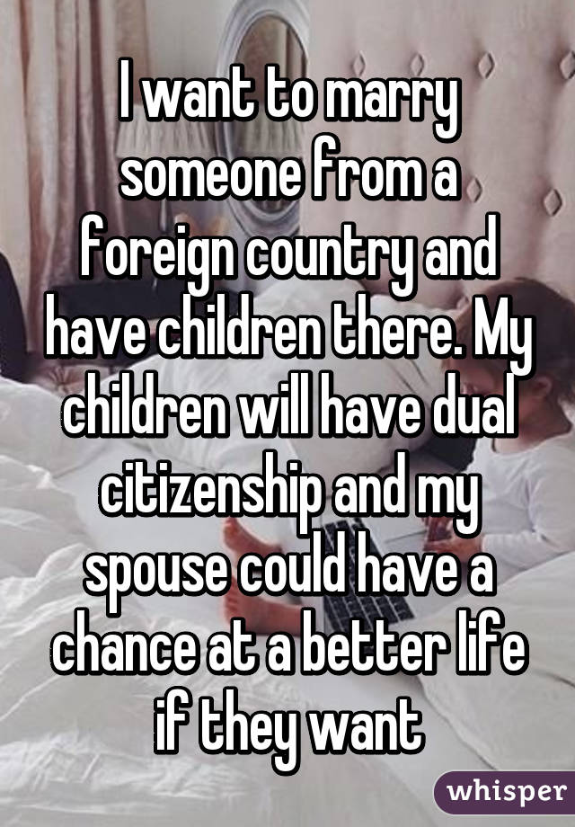 If i marry someone from another country