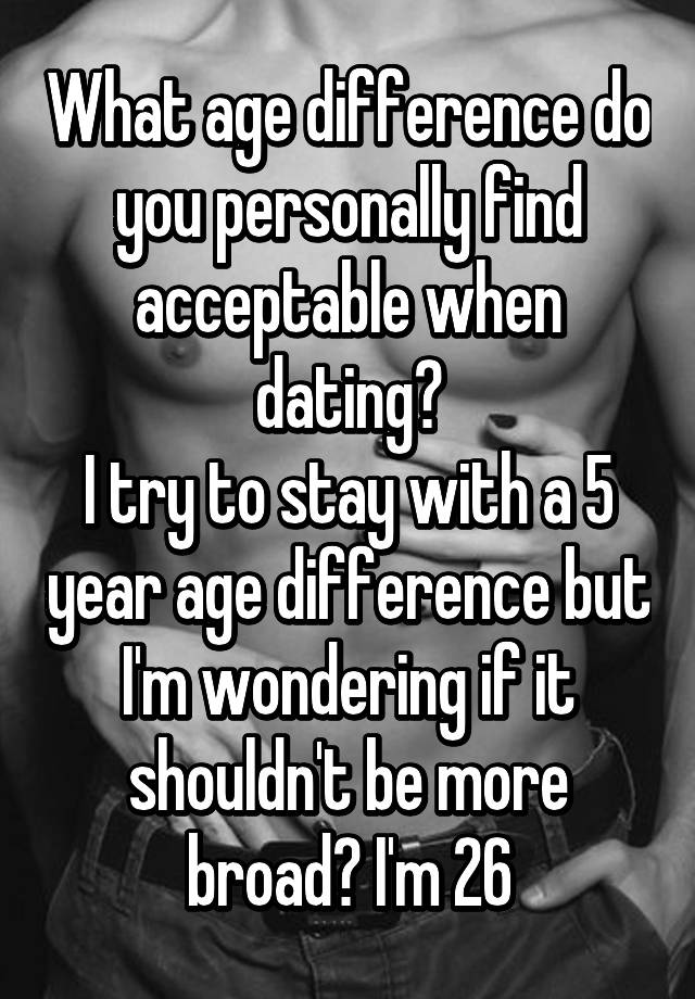 Dating acceptable age difference