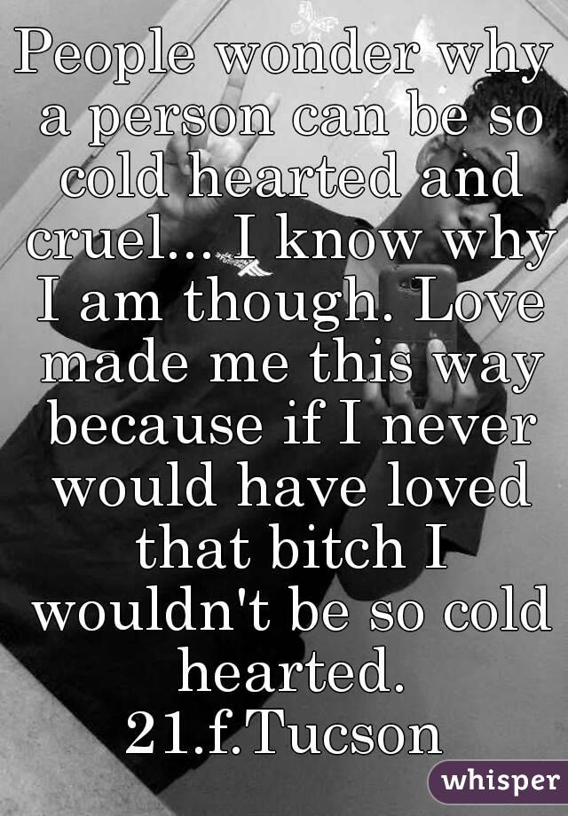 am i cold hearted