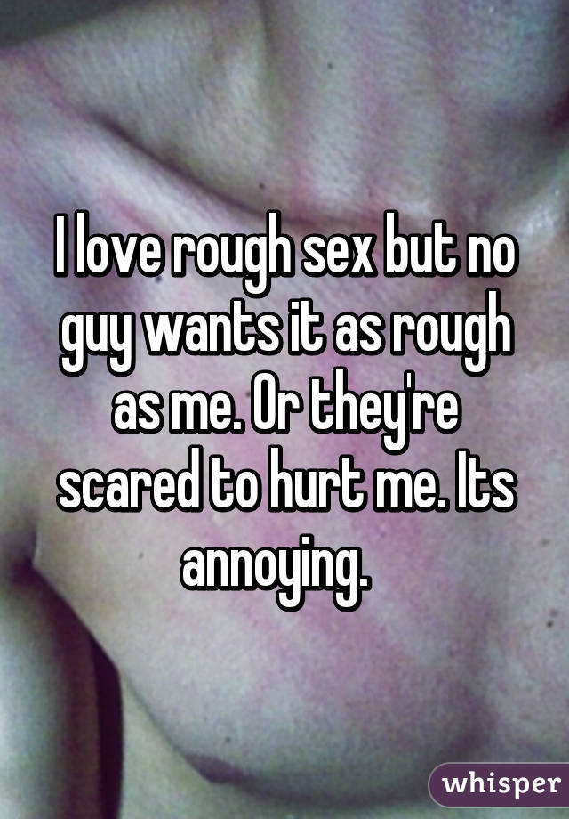 Can rough sex hurt you