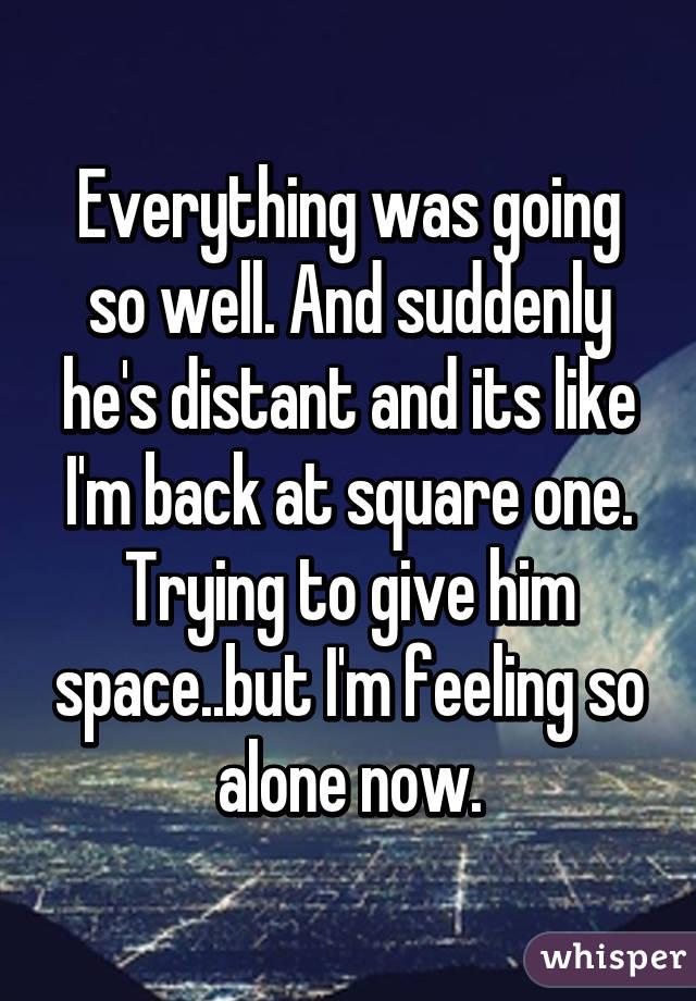 When a man seems distant