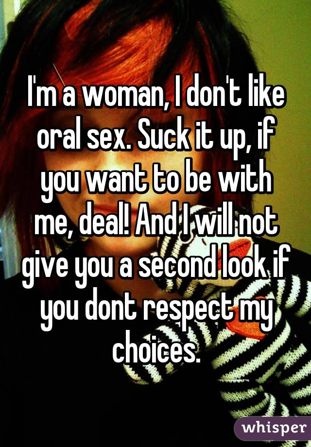 Do not like oral sex