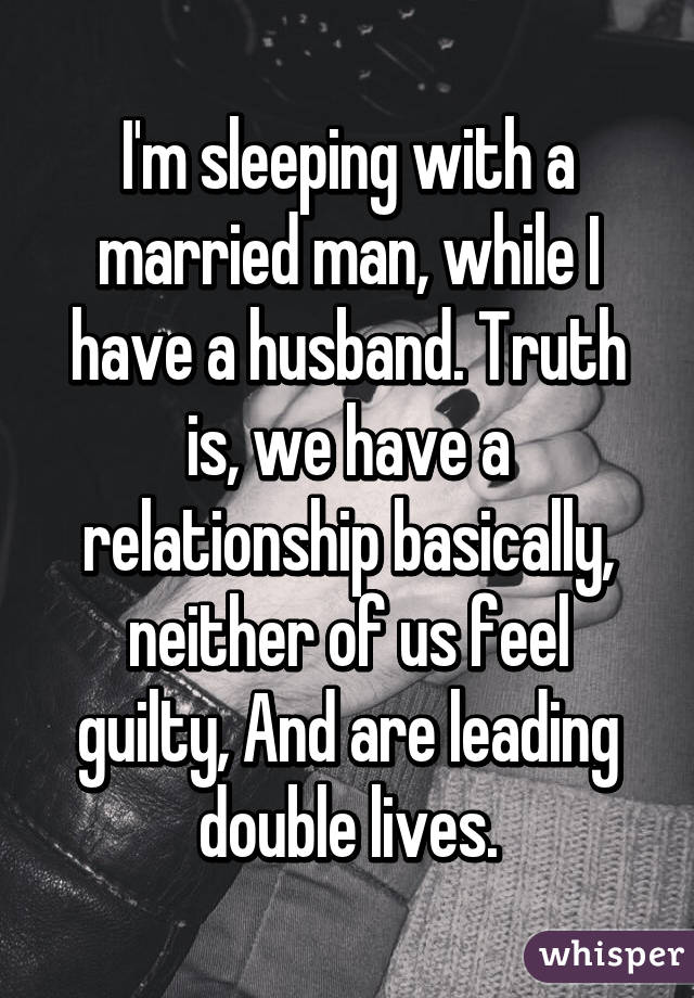 i m sleeping with a married man