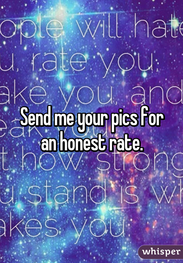 Send me your pics for an honest rate.
