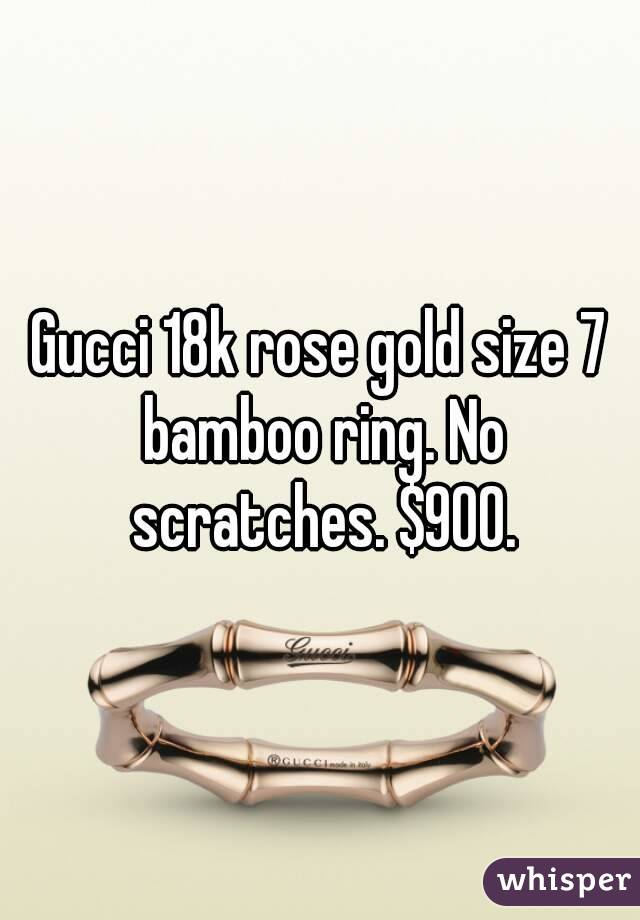Gucci 18k rose gold size 7 bamboo ring. No scratches. $900.