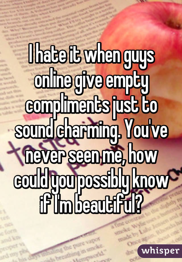 Compliments to give guys
