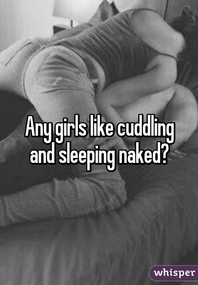 Cuddling qll naked #7