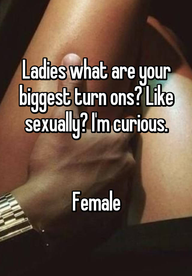 top turn ons for women