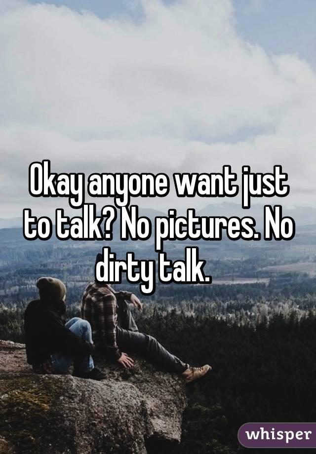 no dirty talk