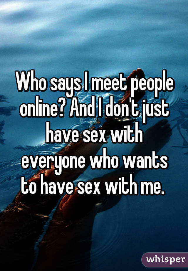 Meeting people online for sex
