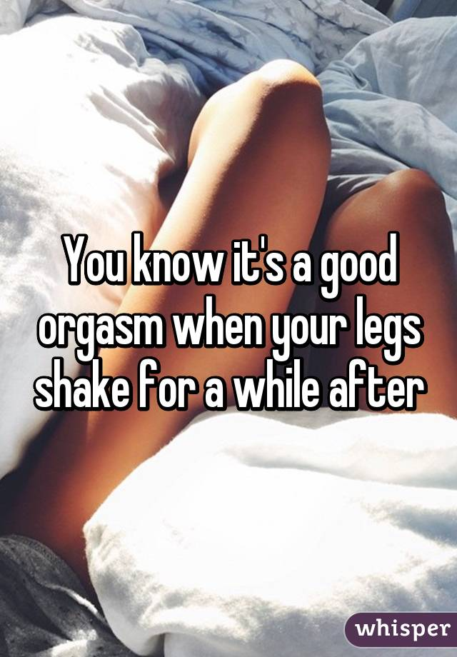 Girls legs shaking after sex