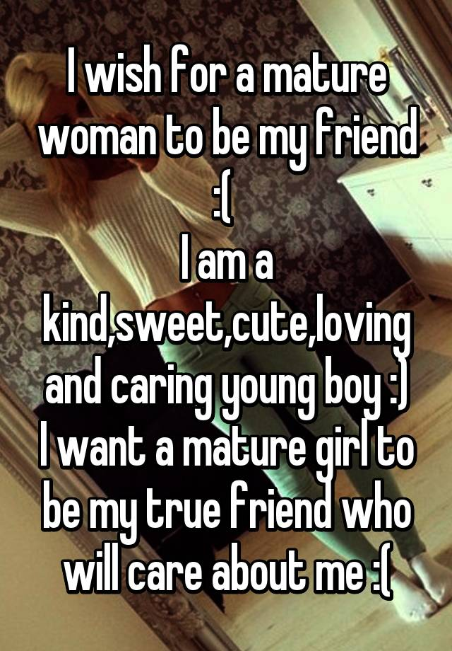 Mature and boys friend