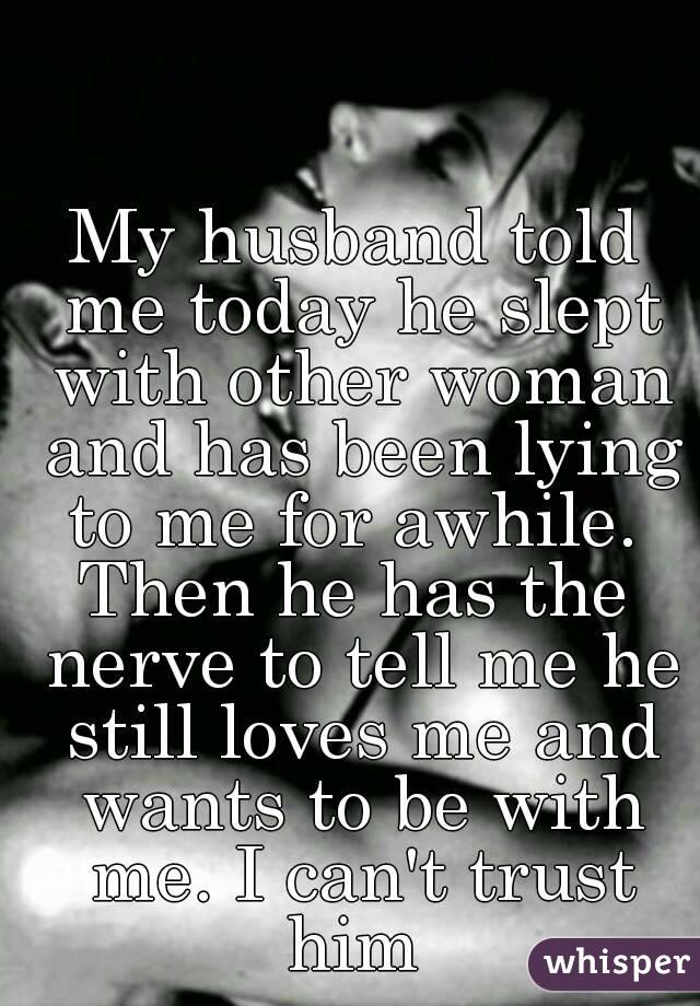 Signs that he loves the other woman