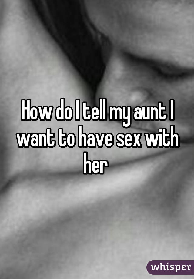 have sex with aunt