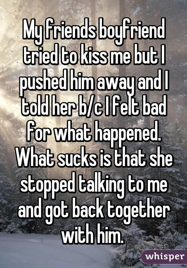 My boyfriend stopped kissing me