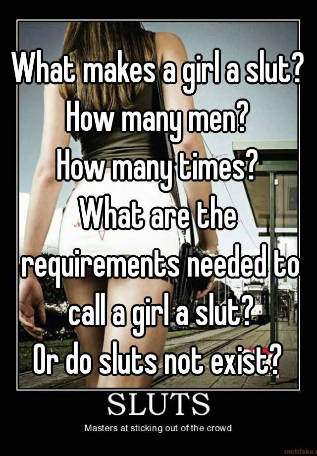 Why are some girls sluts