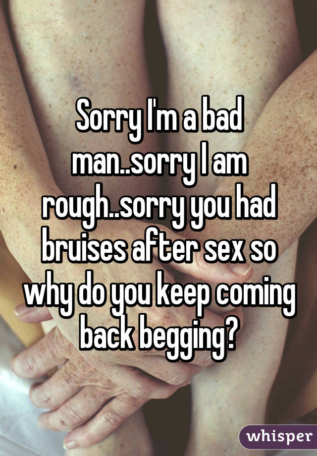 When man comes back after sex