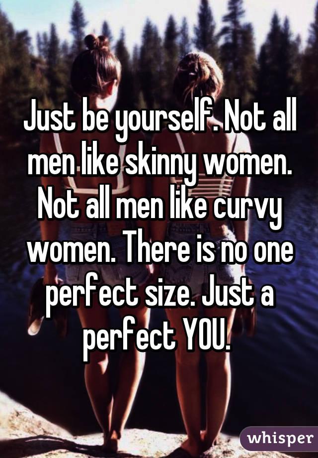 Why men like skinny women