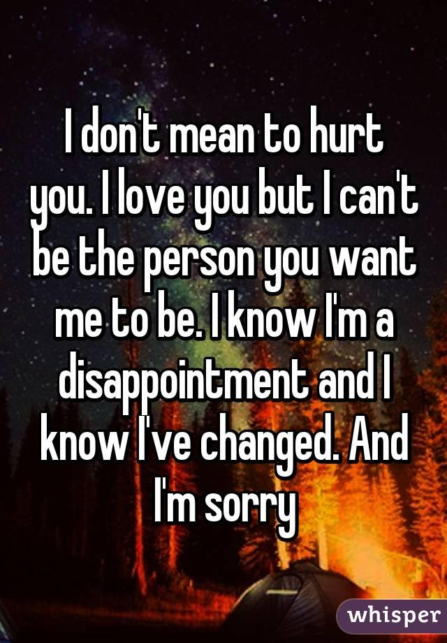 I hurt u but i love u