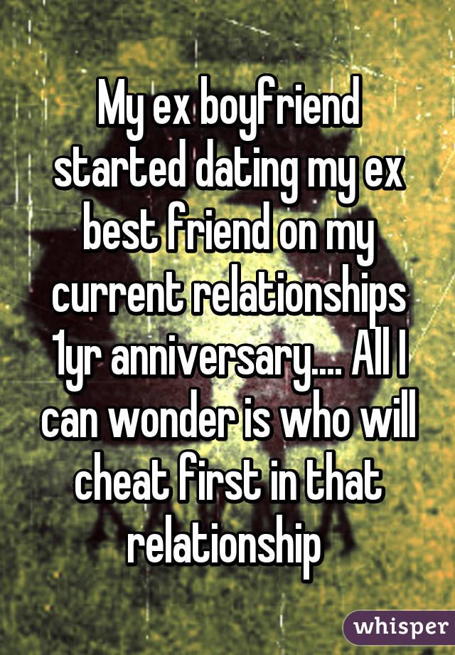 Ex best friend dating ex boyfriend