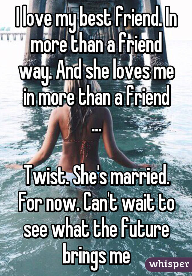 Married friend in love with me
