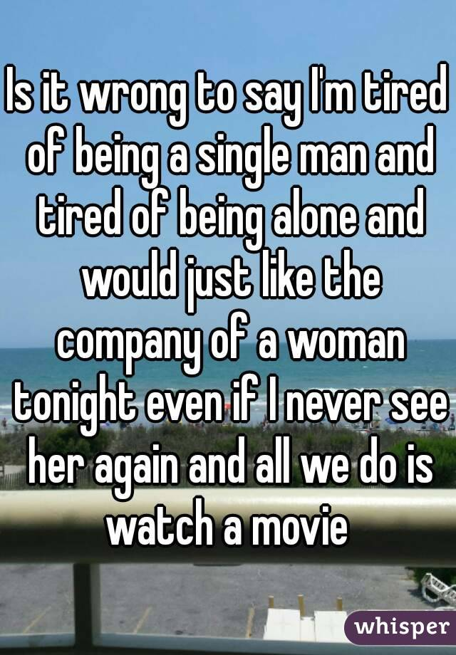 being a single man
