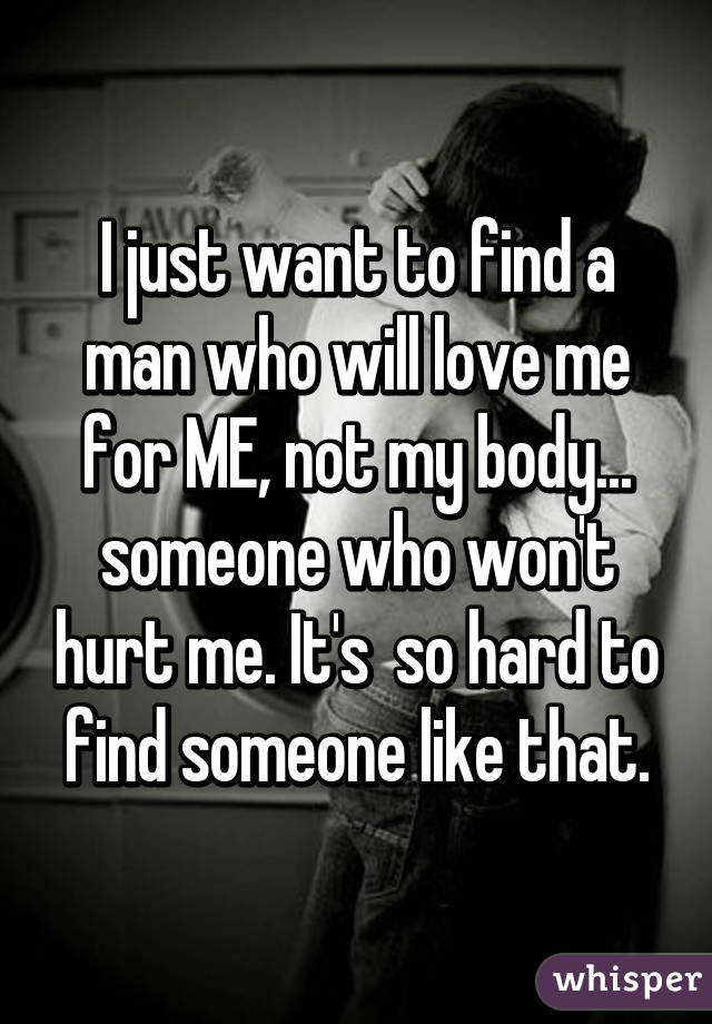find someone to love me