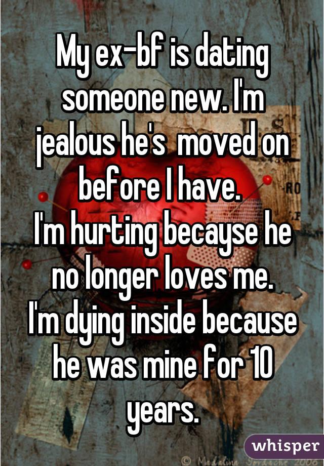 My ex boyfriend is dating someone new