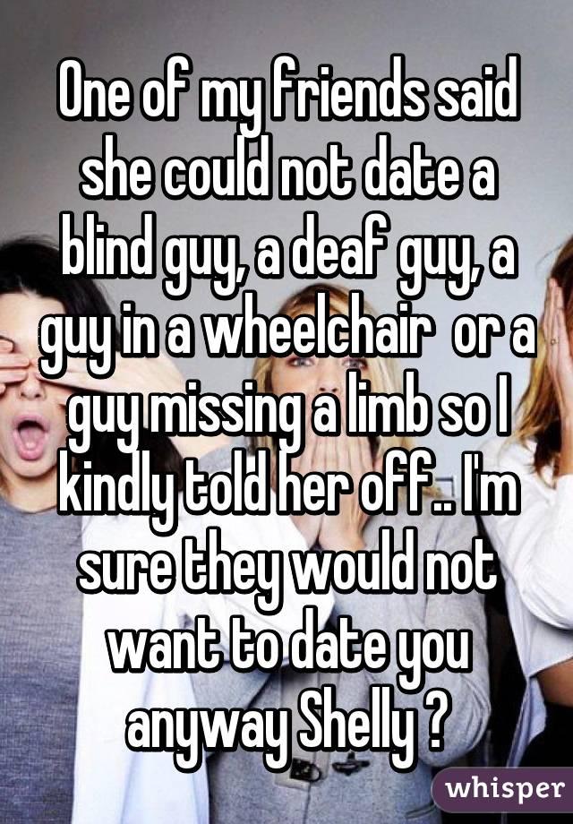 I m dating a blind guy