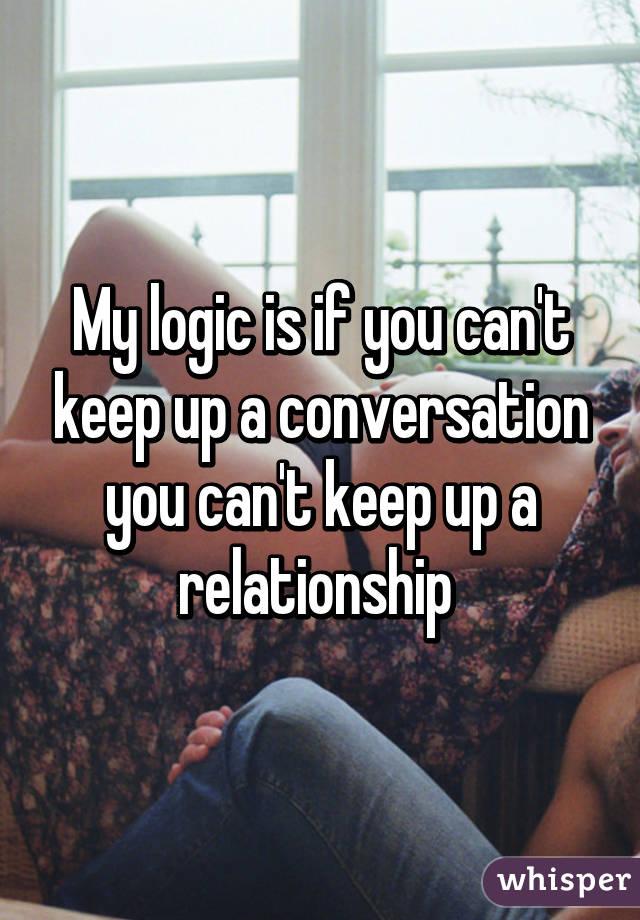 Keep Up The Conversation