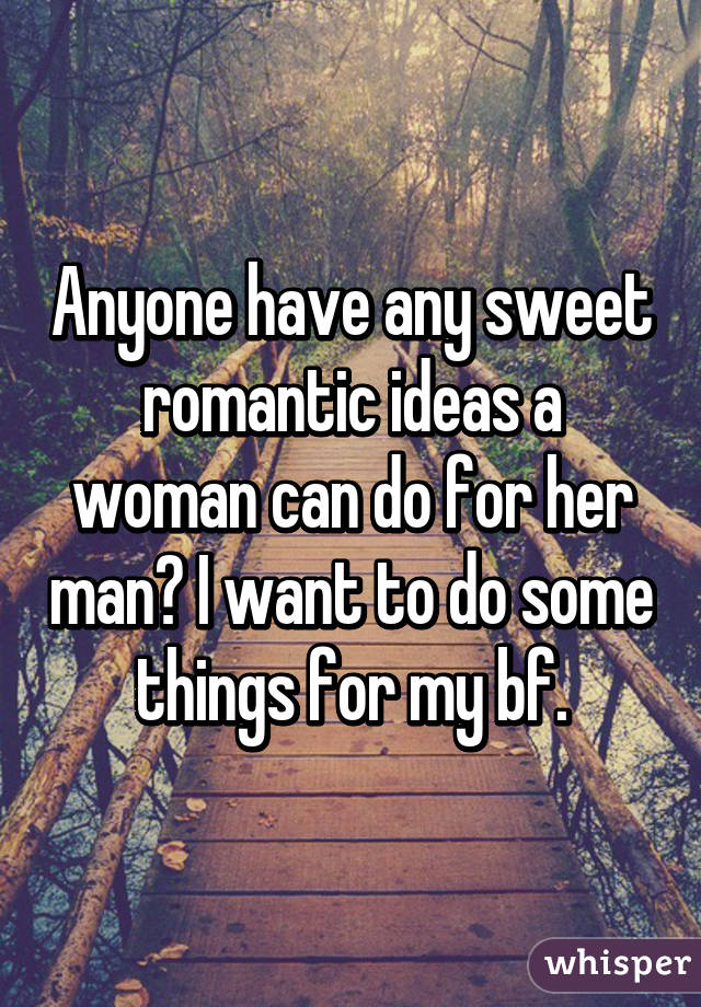 Sweet romantic ideas