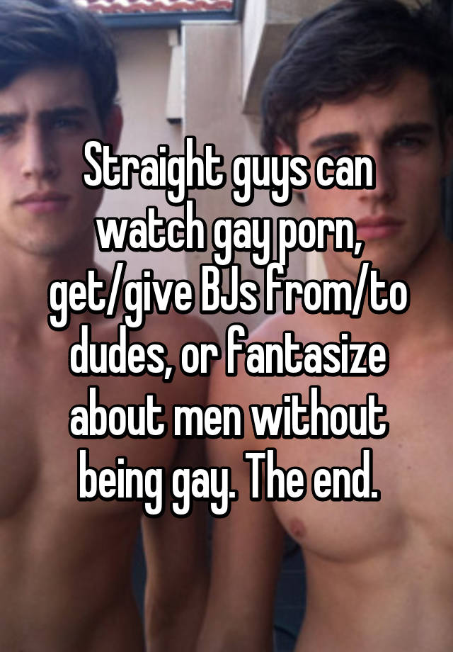 How to make a straight guy gay